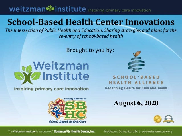 School-Based Health Center Innovations The Intersection of Public Health and Education; Sharing strategies and plans for t...