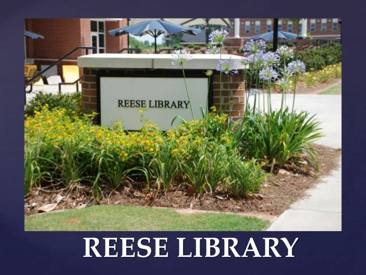 REESE LIBRARY