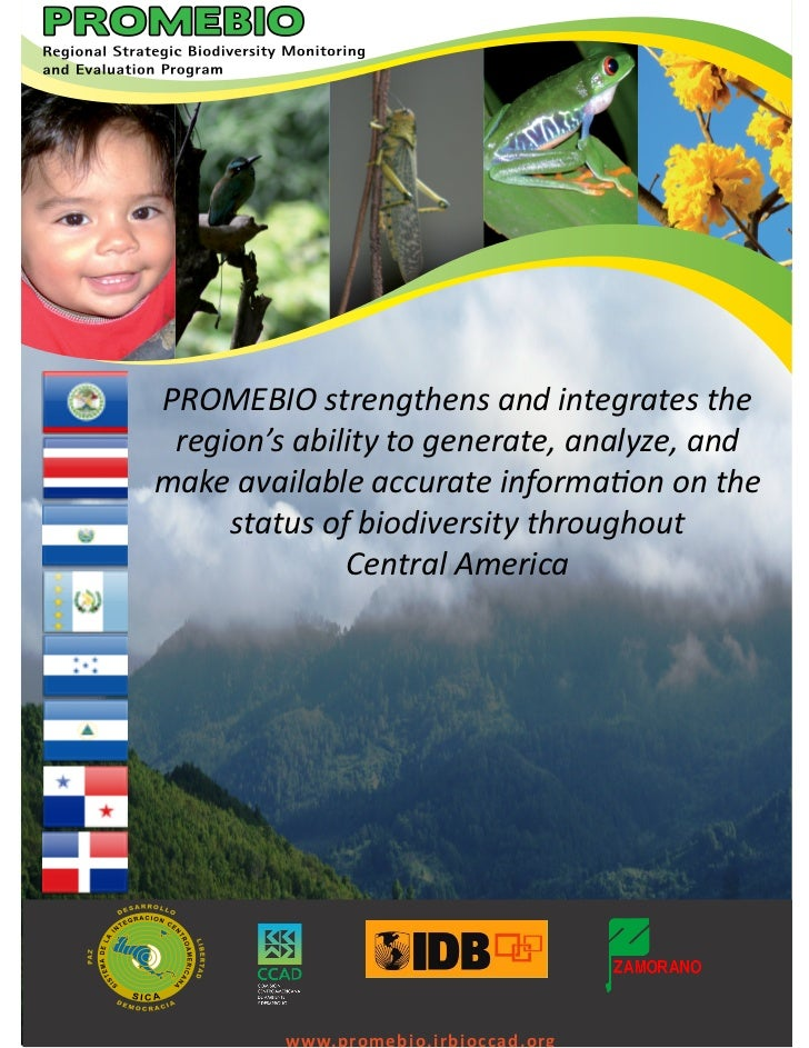 PROMEBIO strengthens and integrates the region's ability to generate, analyze, andmake available accurate information on t...