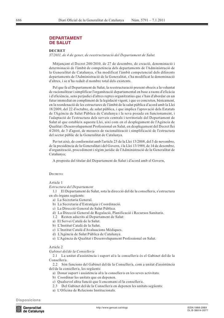 686           DECRET       37/2011, de 4 de gener, de reestructuració del Departament de Salut.                           ...