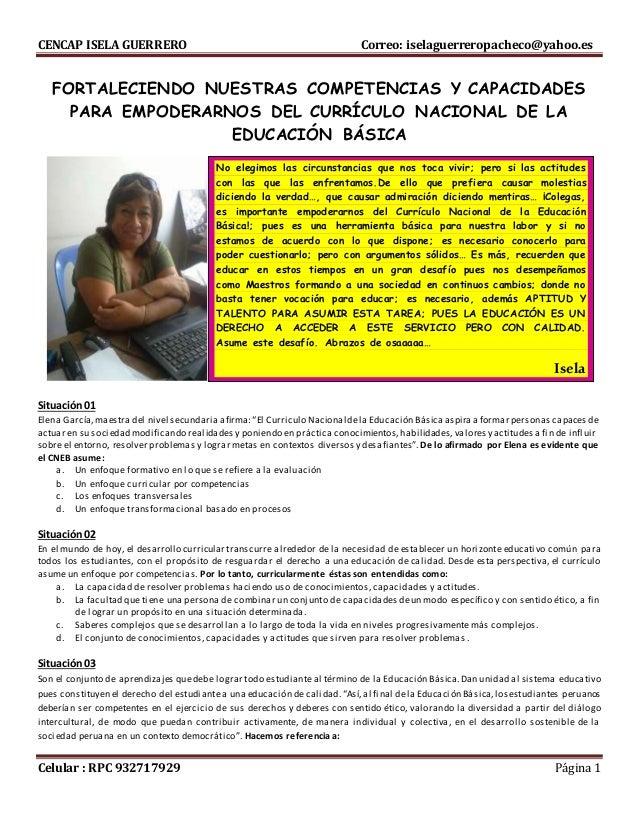 CENCAP ISELA GUERRERO Correo: iselaguerreropacheco@yahoo.es Celular : RPC 932717929 Página 1 FORTALECIENDO NUESTRAS COMPET...
