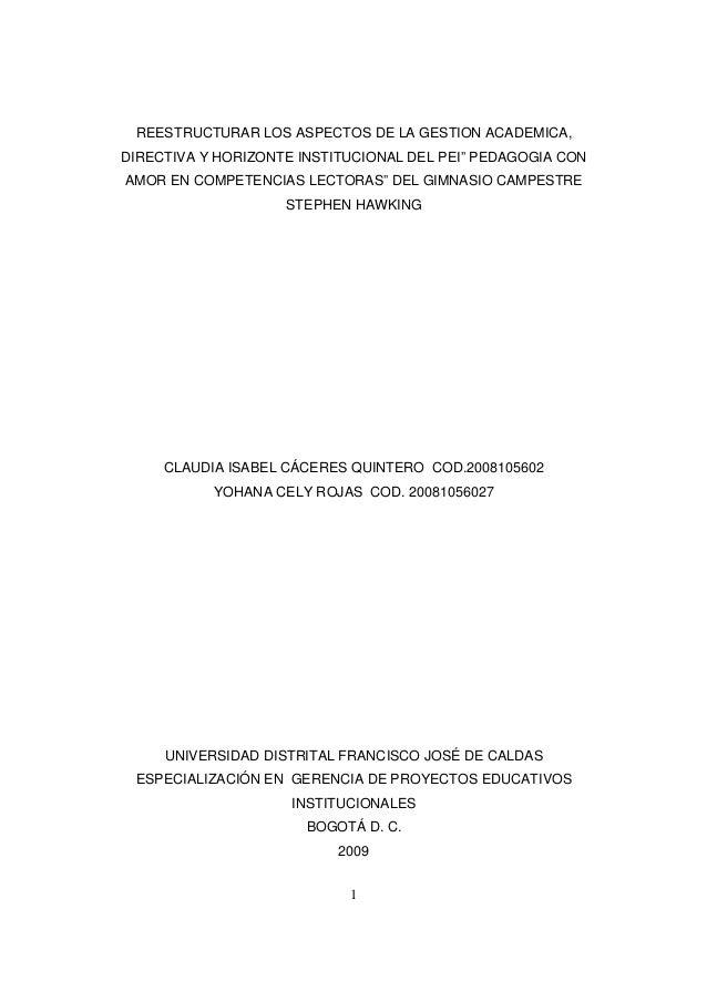 """1 REESTRUCTURAR LOS ASPECTOS DE LA GESTION ACADEMICA, DIRECTIVA Y HORIZONTE INSTITUCIONAL DEL PEI"""" PEDAGOGIA CON AMOR EN C..."""