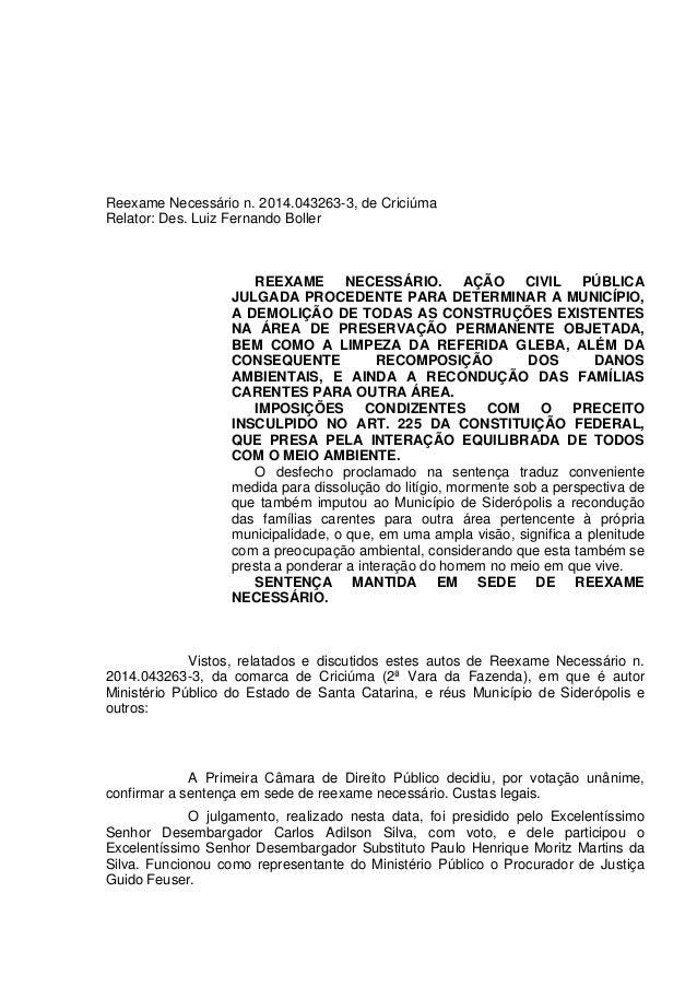Reexame Necessário n. 2014.043263-3, de Criciúma Relator: Des. Luiz Fernando Boller REEXAME NECESSÁRIO. AÇÃO CIVIL PÚBLICA...