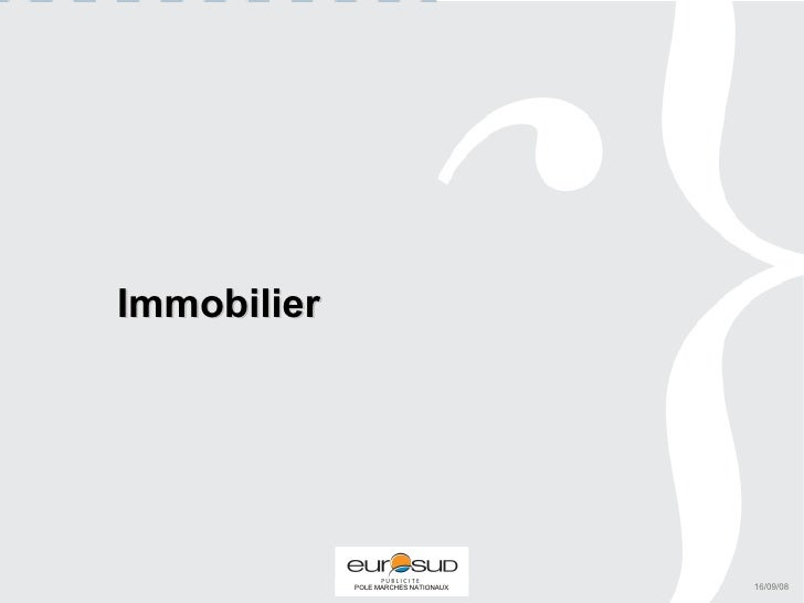 Immobilier 16/09/08
