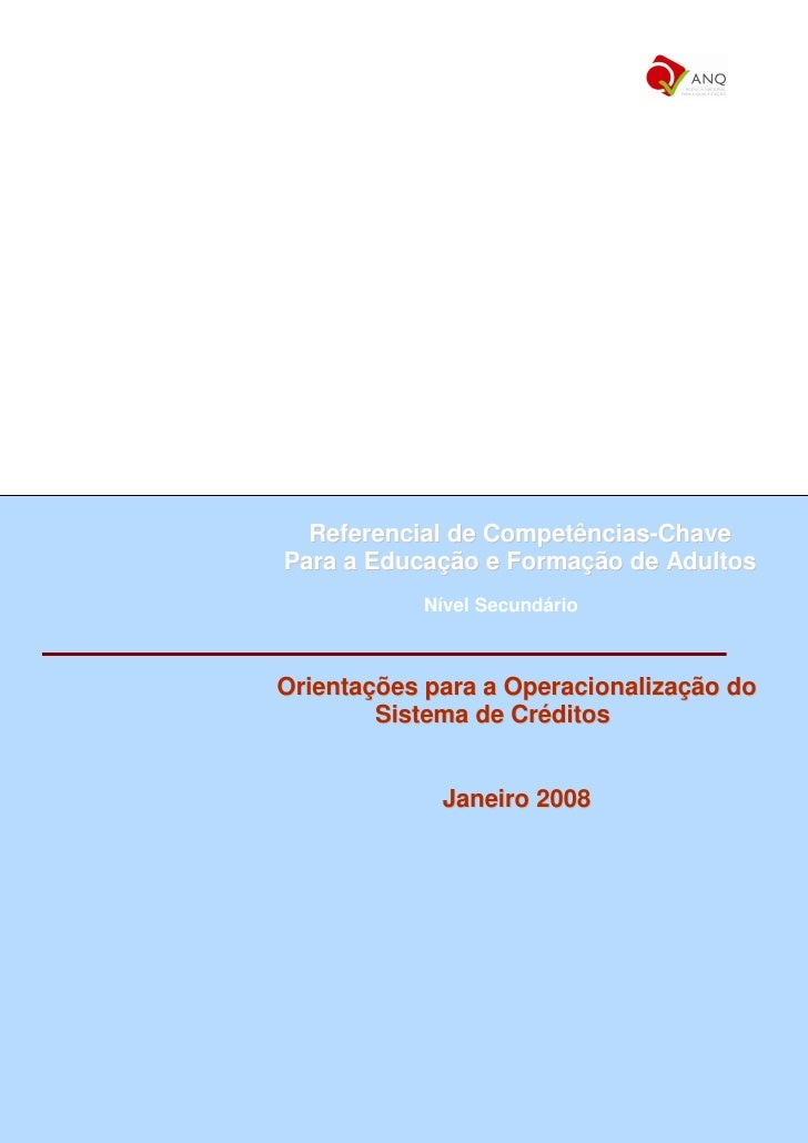 Referencial de Competências-Chave Para a Educação e Formação de Adultos            Nível Secundário    Orientações para a ...