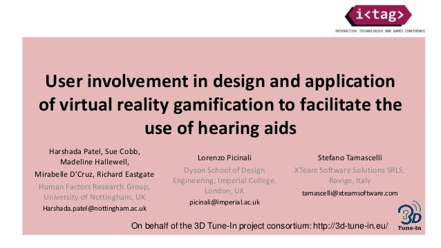 User involvement in design and application of virtual reality gamification to facilitate the use of hearing aids Harshada ...