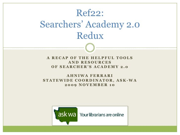 A recap of the Helpful tools<br />and resources<br />Of searcher's academy 2.0<br />Ahniwa Ferrari<br />Statewide coordina...