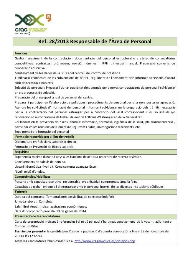 Ref.28/2013Responsablede l'ÀreadePersonal  Funcions: Gestió i seguiment de la contractació i documentaci...