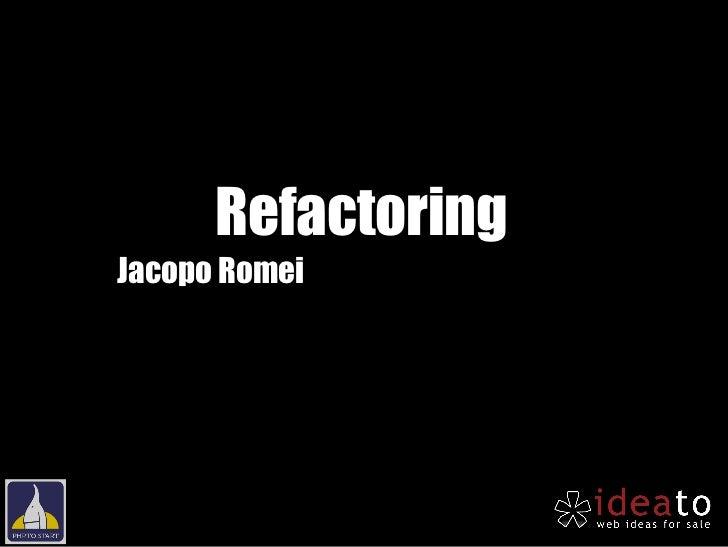 RefactoringJacopo Romei