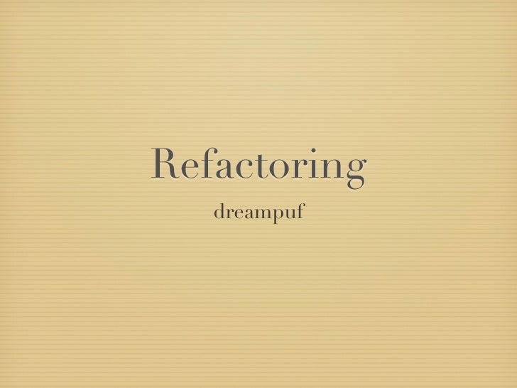 Refactoring   dreampuf
