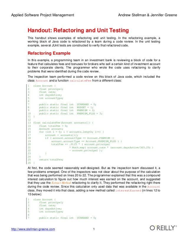Applied Software Project Management Andrew Stellman & Jennifer Greene http://www.stellman-greene.com 1 Handout: Refactorin...