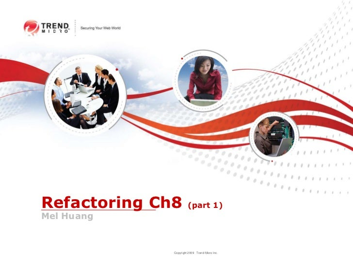 New Hires Orientation<br />Refactoring Ch8 (part 1)Mel Huang<br />