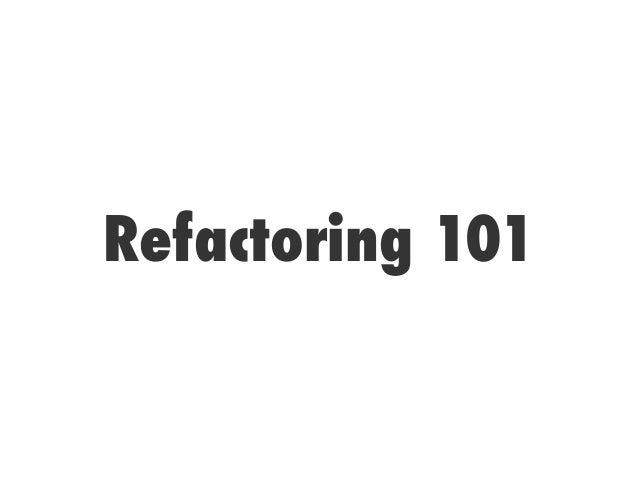 Refactoring 101