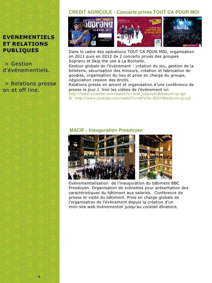 CREDIT AGRICOLE - Concerts privés TOUT CA POUR MOIEVENEMENTIELSET RELATIONSPUBLIQUES             Dans le cadre des opérati...