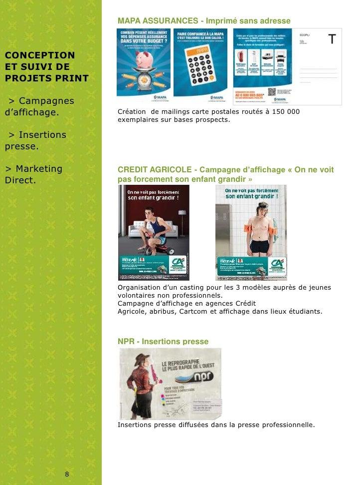 MAPA ASSURANCES - Imprimé sans adresseCONCEPTIONET SUIVI DEPROJETS PRINT > Campagnesd'affichage.      Création de mailings...
