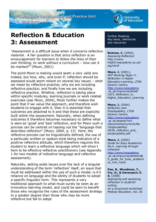 """Reflection & Education 3: Assessment """"Assessment is a difficult issue when it concerns reflective material. A fair questio..."""