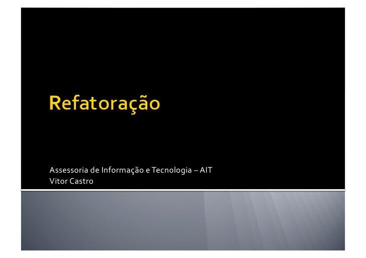 Assessoria de Informação e Tecnologia – AIT Vitor Castro