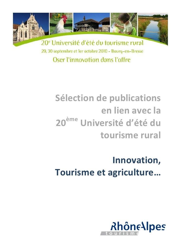 Sélection de publications           en lien avec la  ème20 Université d'été du           tourisme rural             Innova...