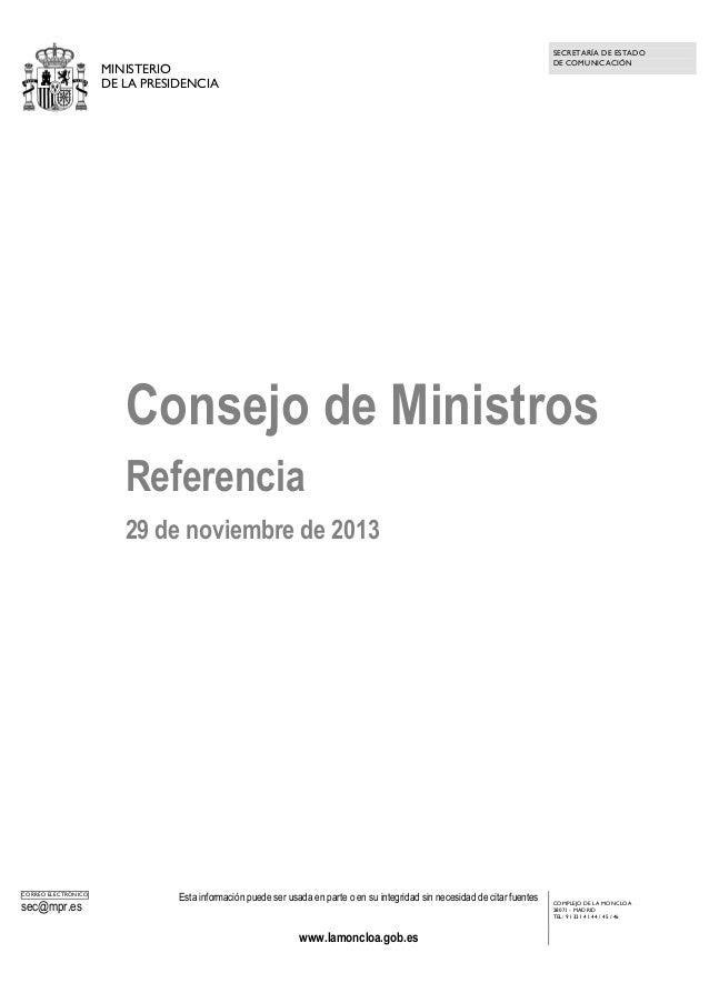 SECRETARÍA DE ESTADO DE COMUNICACIÓN  MINISTERIO DE LA PRESIDENCIA  Consejo de Ministros Referencia 29 de noviembre de 201...