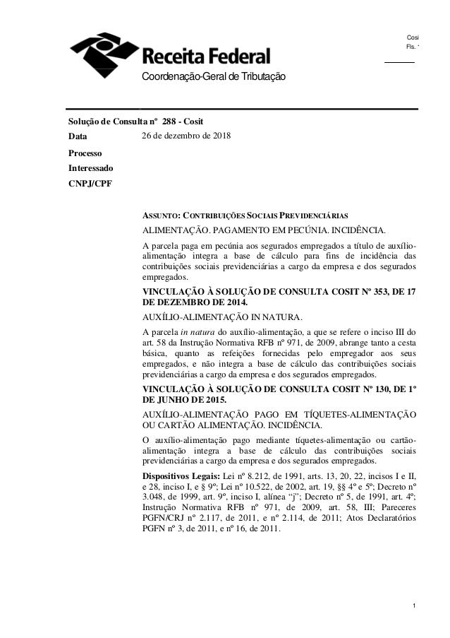 Cosit Fls. 1 1 0 Coordenação-Geral de Tributação Solução de Consulta nº 288 - Cosit Data 26 de dezembro de 2018 Processo I...