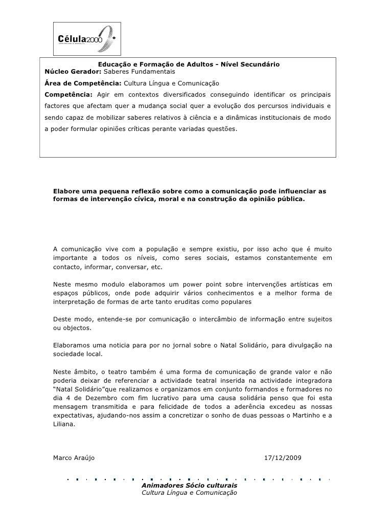 Educação e Formação de Adultos - Nível Secundário Núcleo Gerador: Saberes Fundamentais Área de Competência: Cultura Língua...