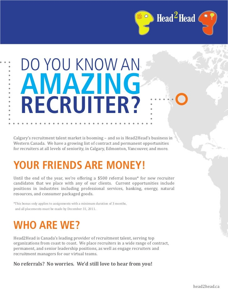 DO YOU KNOW AN    AMAZING    RECRUITER?Calgary's recruitment talent market is booming – and so is Head2Head's business inW...