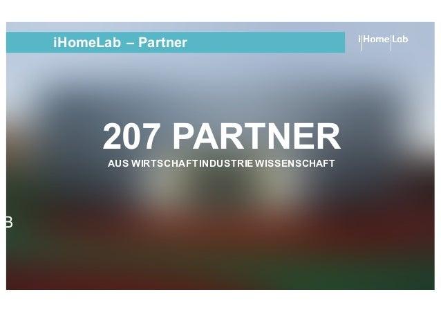 iHomeLab – Partner 207 PARTNER AUS WIRTSCHAFT INDUSTRIE WISSENSCHAFT BB