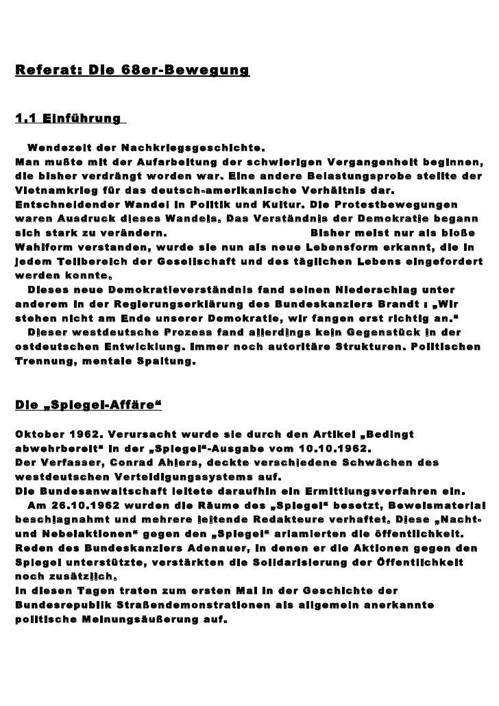 Referat: Die 68er-Bewegung1.1 Einführung  Wendezeit der Nachkriegsgeschichte.Man mußte mit der Aufarbeitung der schwierige...