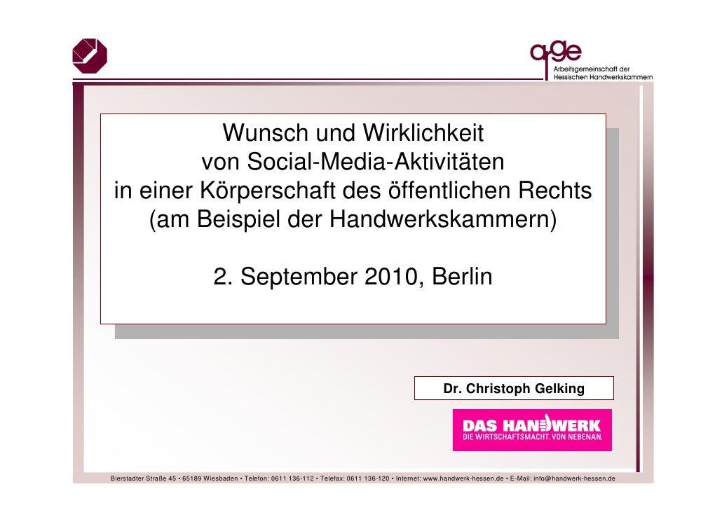 Wunsch und Wirklichkeit              Mitgliederversammlung           von Social-Media-Aktivitäten  in einerdes Hessischen ...