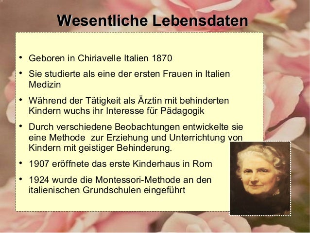 referat maria montessori - Maria Montessori Lebenslauf