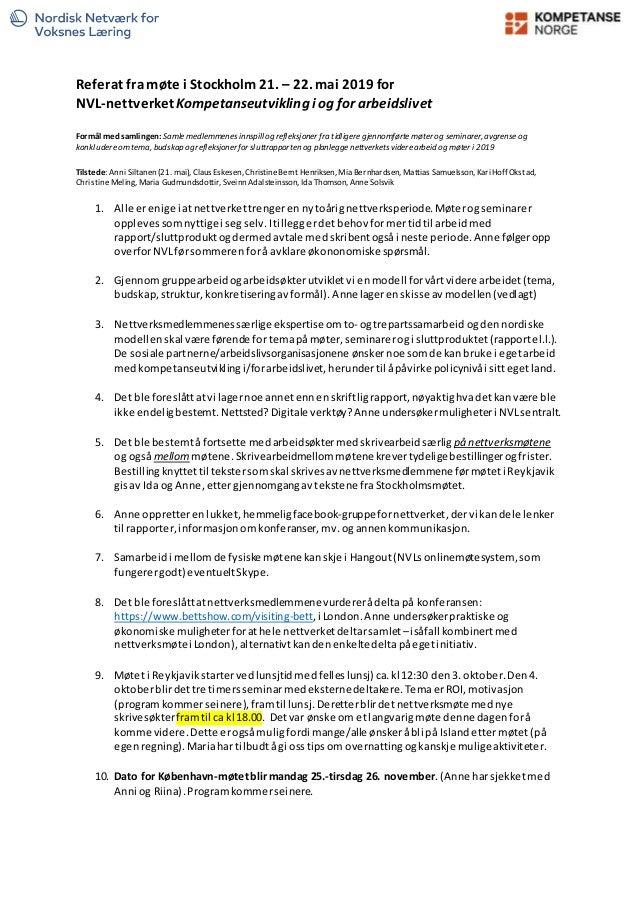 Referat fra møte i Stockholm21. – 22. mai 2019 for NVL-nettverketKompetanseutvikling i og for arbeidslivet Formål med saml...