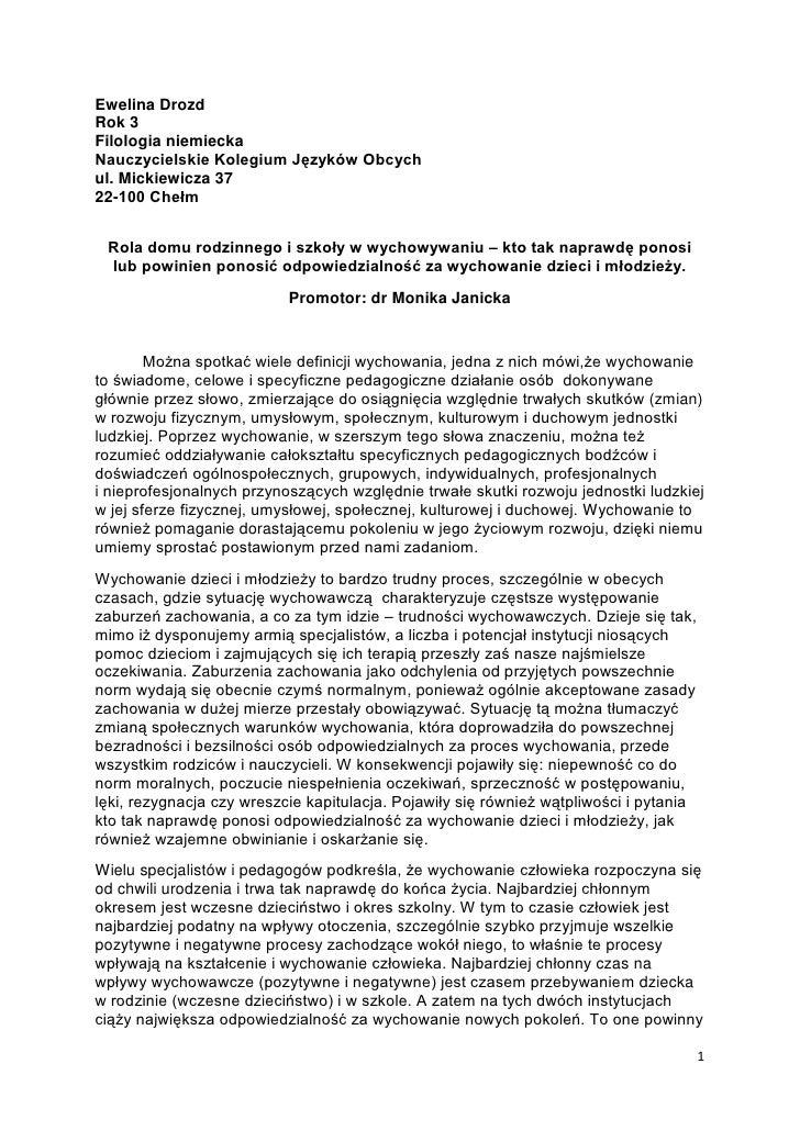 Ewelina Drozd<br />Rok 3<br />Filologia niemiecka<br />Nauczycielskie Kolegium Języków Obcych<br />ul. Mickiewicza 37<br /...