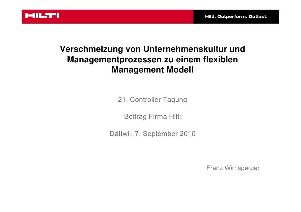 Verschmelzung von Unternehmenskultur und  Managementprozessen zu einem flexiblen            Management Modell             ...
