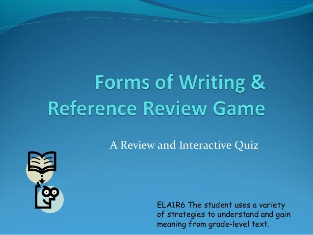 A Review and Interactive QuizELA1R6 The student uses a varietyof strategies to understand and gainmeaning from grade-level...