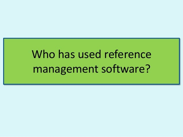 Reference management training workshop Slide 3