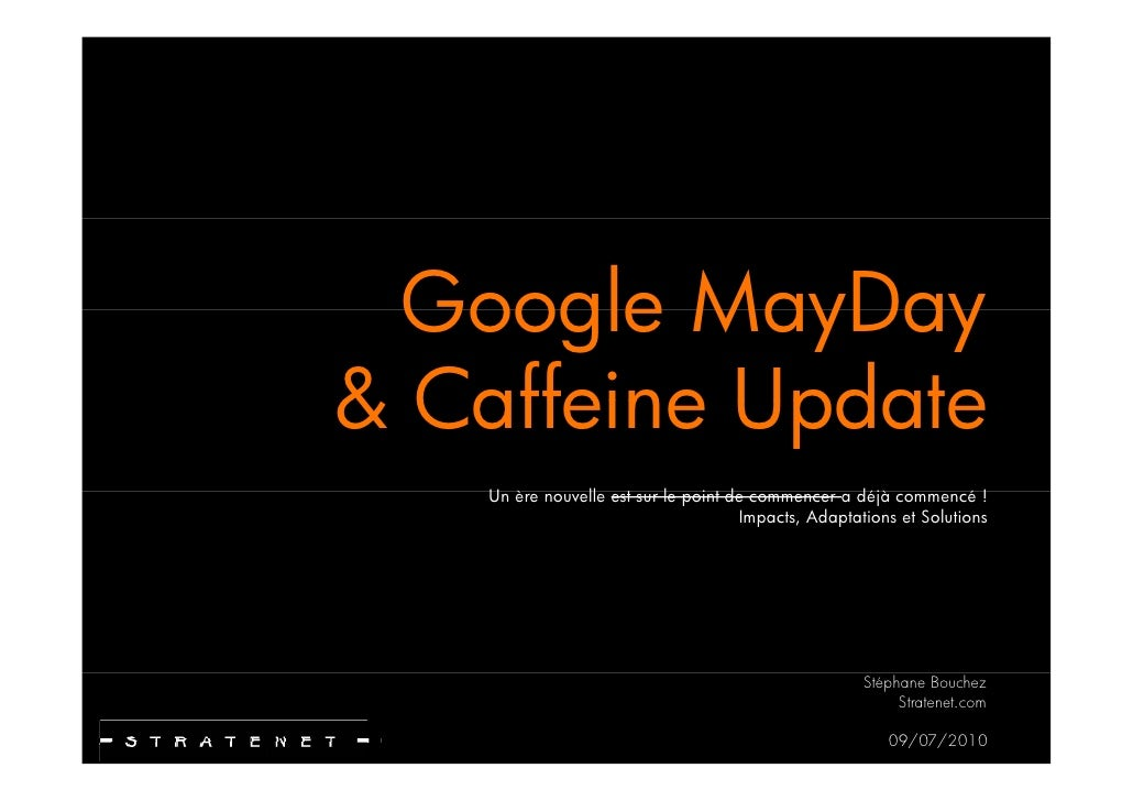 Referencement Google | Mayday & Caffeine: Impacts & Solutions