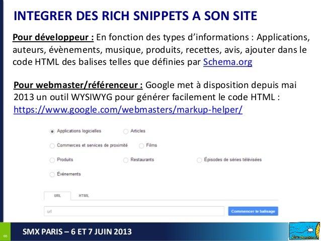 88SMX PARIS – 6 ET 7 JUIN 2013INTEGRER DES RICH SNIPPETS A SON SITEPour développeur : En fonction des types d'informations...