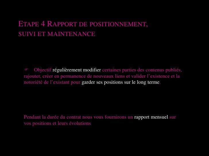 Etape 4 Rapport de positionnement, <br />suivi et maintenance<br />F Objectif:régulièrement modifier certaines parties des...
