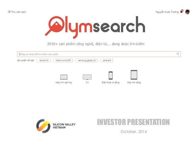 October, 2014 INVESTOR PRESENTATION 2930+ sản phẩm công nghệ, điện tử,… đang được tìm kiếm