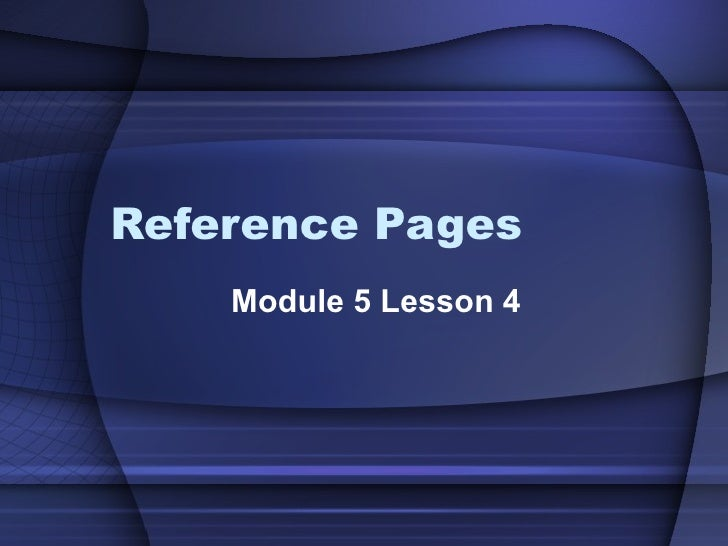 Reference Pages Module 5 Lesson 4