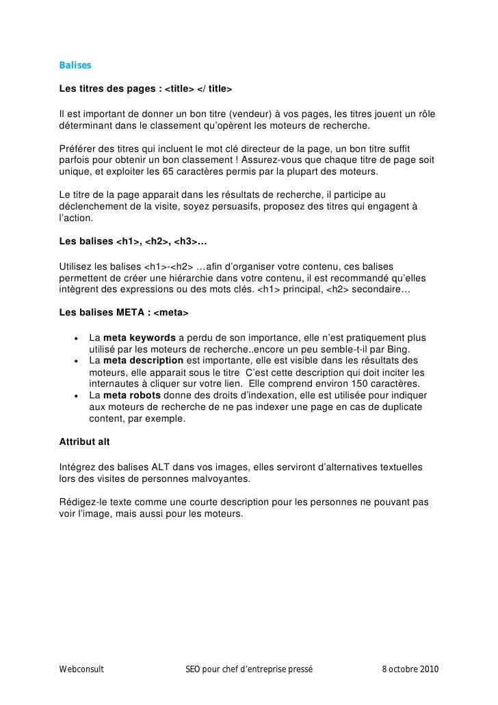 Rédiger du contenu optimisé SEO (SEO Friendly content)  Privilégiez un contenu riche, qui répond à la thématique annoncée,...
