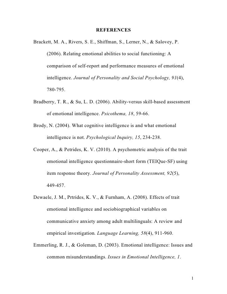 REFERENCESBrackett, M. A., Rivers, S. E., Shiffman, S., Lerner, N., & Salovey, P.      (2006). Relating emotional abilitie...