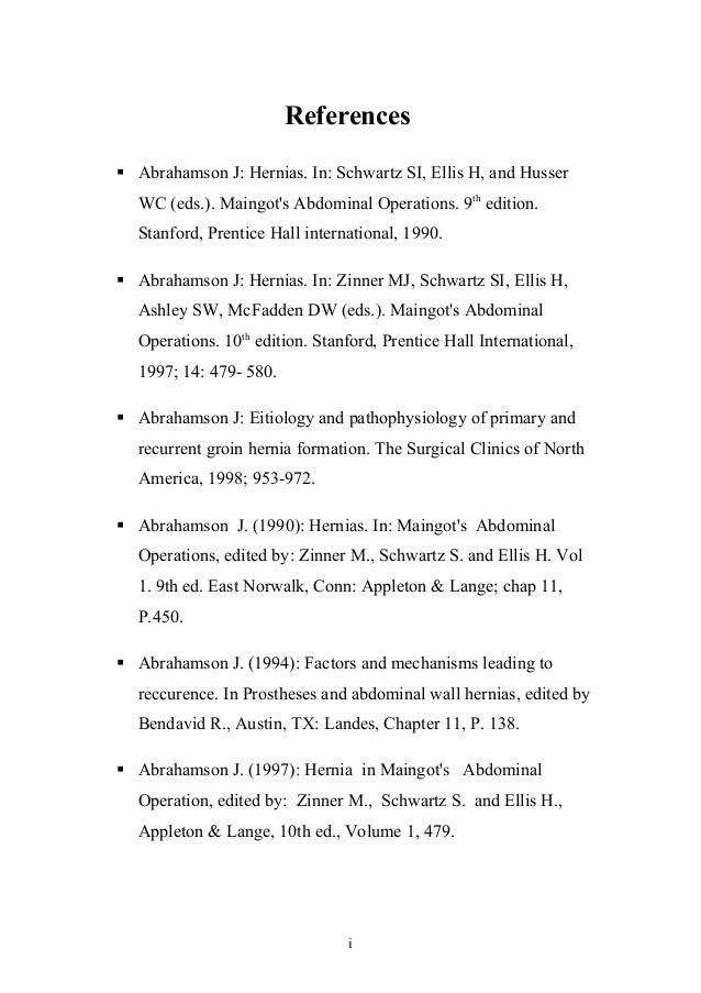 references of my essay references  abrahamson j hernias in schwartz si ellis h
