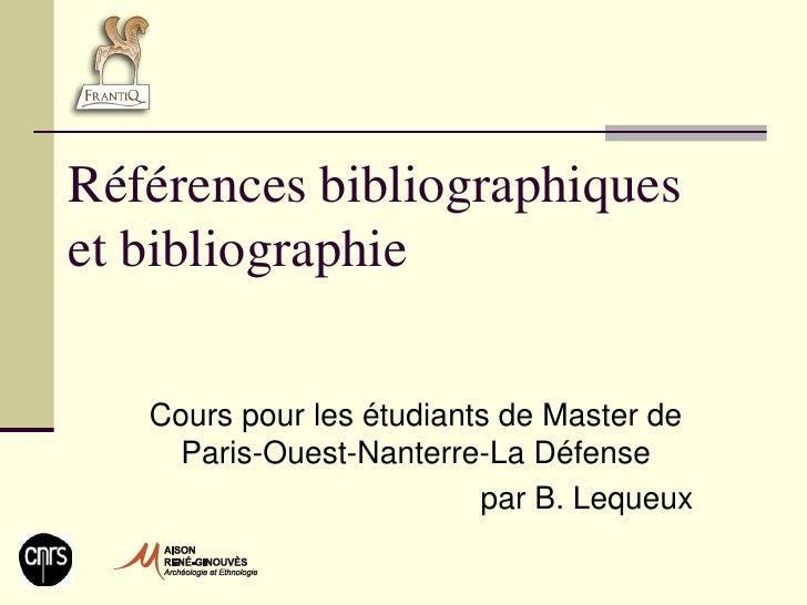 Références bibliographiques et bibliographie     Cours pour les étudiants de Master de      Paris-Ouest-Nanterre-La Défens...