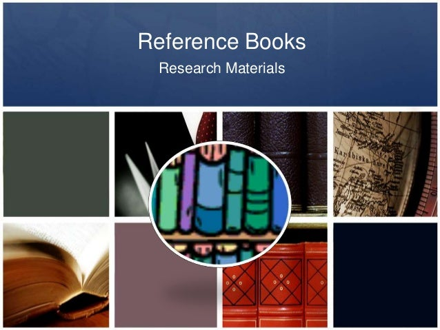Reference Books Research Materials