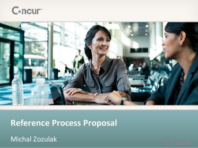 Reference Process ProposalMichal Zozulak