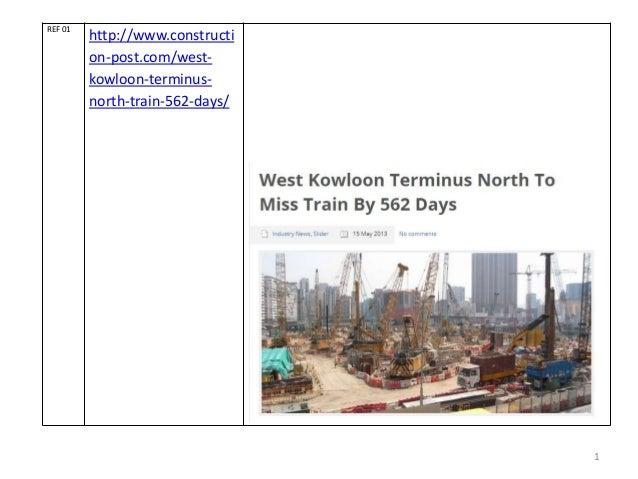 1 REF 01 http://www.constructi on-post.com/west- kowloon-terminus- north-train-562-days/