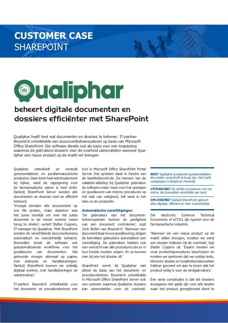 CUSTOMER CASESHAREPOINTN-Allobeheert digitale documenten endossiers efficiënter met SharePointQualiphar heeft heel wat doc...