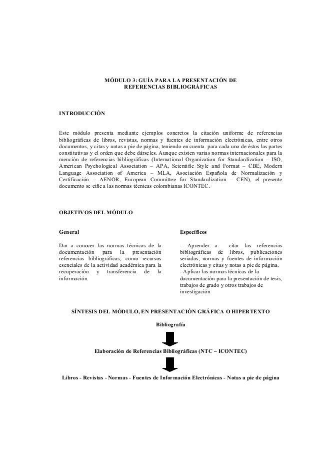 MÓDULO 3: GUÍA PARA LA PRESENTACIÓN DEREFERENCIAS BIBLIOGRÁFICASINTRODUCCIÓNEste módulo presenta mediante ejemplos concret...