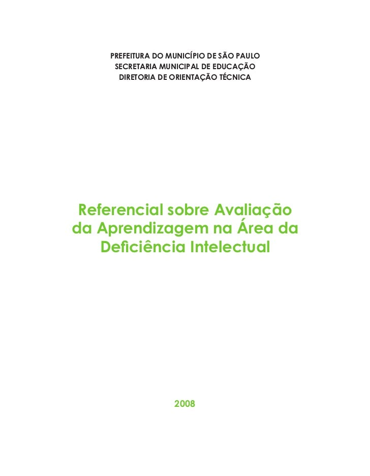 Referencial sobre Avaliação da Aprendizagem na área da Deficiência Intelectual                                            ...